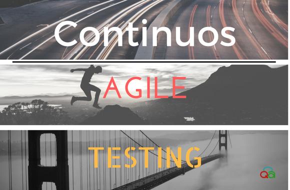 Continous Agile Testing